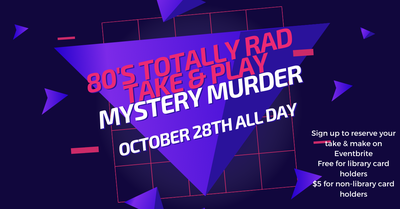 Totally Rad 80's Prom Gone Bad Mystery